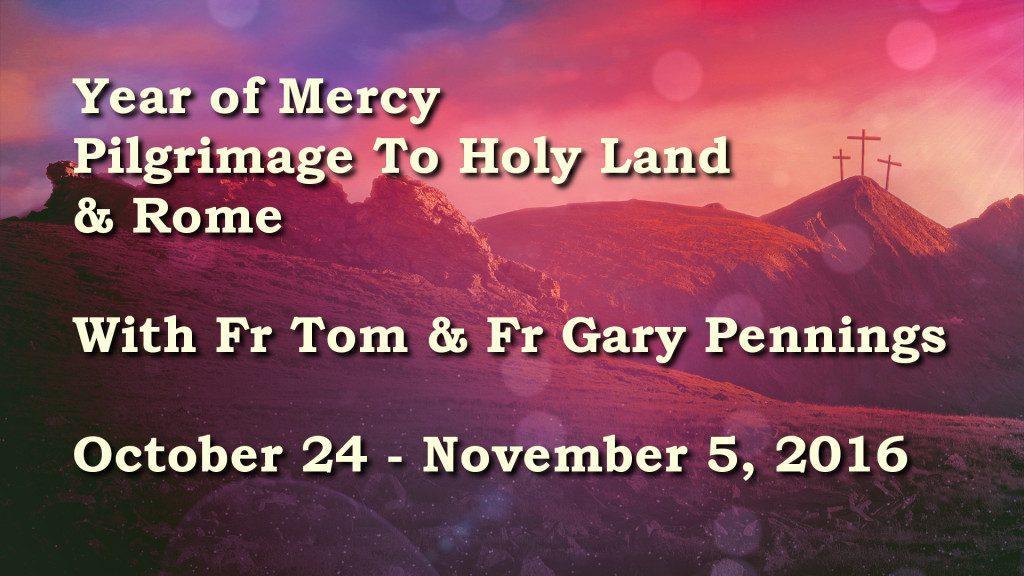 Holy Land - Rome Pilgrimage