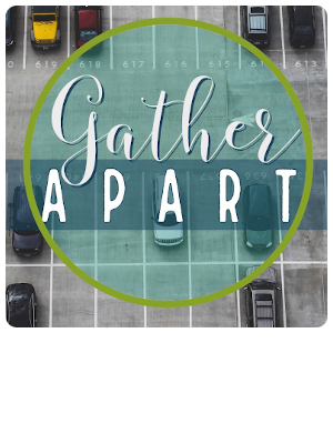 Gather Apart Event
